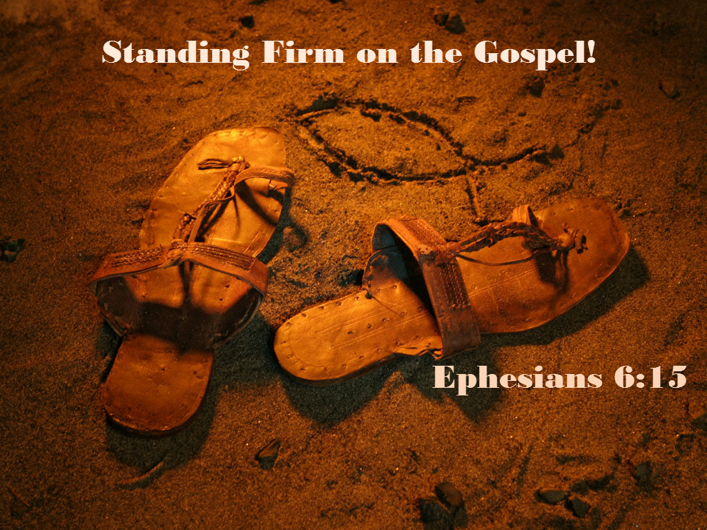 the armor of god feet shod with the preparation of the gospel of
